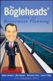 img - for The Bogleheads' Guide to Retirement Planning [Hardcover] [2009] 1 Ed. Taylor Larimore, Mel Lindauer, Richard Ferri, Laura F. Dogu, John C. Bogle book / textbook / text book