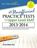 Christa B. Abbott M. Ed The Best Unofficial Practice Tests for the Upper Level SSAT