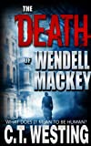 The Death of Wendell Mackey