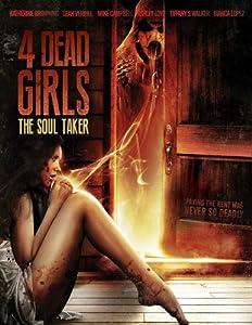 4 Dead Girls: The Soul Taker