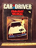 1973 73 July Car and Driver Magazine (Features: Road Test on Jaguar XJ12, Ford Gran Torino Sport, & Volkswagen Sports Bug, + Duesenberg)