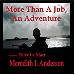 More Than a Job, an Adventure | Meredith I. Anderson