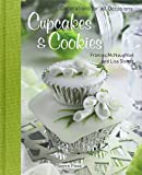 Cupcakes & Cookies: Decorations for All Occasions