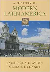 the history of modern latin america essay Based on the writings of french philosopher and social reformer auguste comte, positivist doctrine swept large parts of urban latin america in the late 19tread.