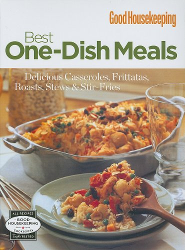 good-housekeeping-best-one-dish-meals-delicious-casseroles-frittatas-roasts-stews-stir-fries-good-ho