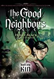 Kin (The Good Neighbors, Book One)