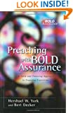 Preaching with Bold Assurance: A Solid and Enduring Approach to Engaging Exposition (Bold Assurance Series, 2)