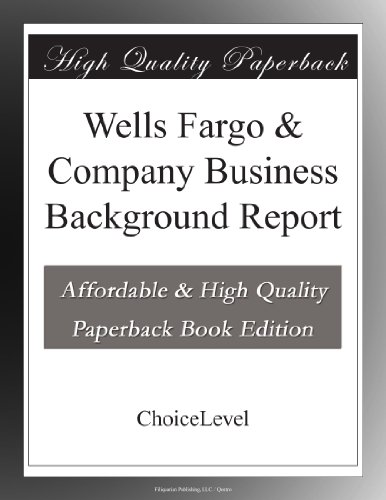 wells-fargo-company-business-background-report