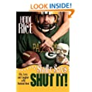 Skully Says SHUT IT!: Life, Love, and Laughter with Husband-Head