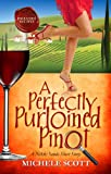 A Perfectly Purloined Pinot (Nikki Sands Mysteries)