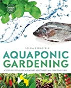 Amazon.com: Aquaponic Gardening: A Step-By-Step Guide to Raising Vegetables and Fish Together (9780865717015): Sylvia Bernstein: Books