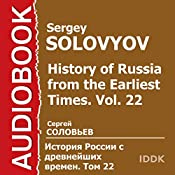 History of Russia from the Earliest Times: Vol. 22 [Russion Edition] | Sergey Solovyov