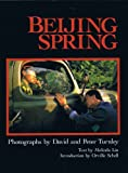 Beijing Spring (1556701314) by Turnley, David C.