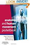 Anatomy and Human Movement Pocketbook...