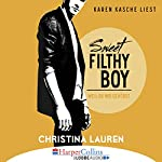 Sweet Filthy Boy - Weil du mir gehörst (Wild Seasons 1) | Christina Lauren