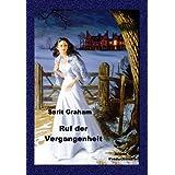Ruf der Vergangenheit ((Unheimlicher Roman/Romantic-Thril...