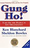 img - for By Ken Blanchard: Gung Ho! Turn On the People in Any Organization book / textbook / text book