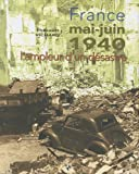 echange, troc Thibault Richard - France Mai-Juin 1940 : L'ampleur d'un désastre