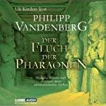 Der Fluch der Pharaonen | Philipp Vandenberg
