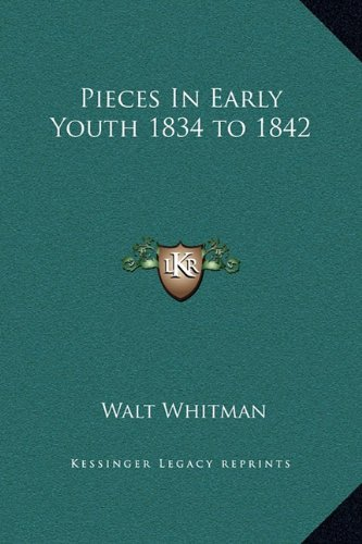 Pieces in Early Youth 1834 to 1842