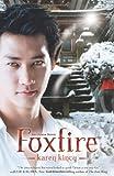 img - for Foxfire (Other Novel) (Other Novels (Karen Kincy)) by Karen Kincy (2012-10-08) book / textbook / text book