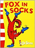Fox in Socks (Dr. Seuss: Green Back Books)