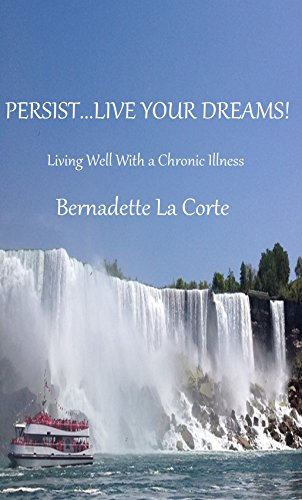 persistlive-your-dreams-living-well-with-a-chronic-illness-english-edition