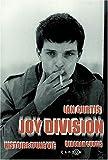 Joy Division : Histoire d'une vie