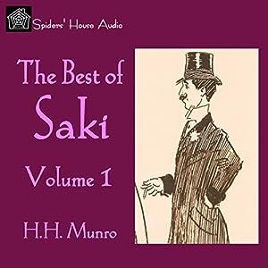 The Best of Saki - Volume 1 Hörbuch von  Saki Gesprochen von: Roy Macready