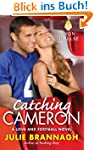 Catching Cameron: A Love and Football...