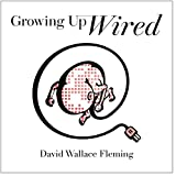 img - for Growing up Wired book / textbook / text book