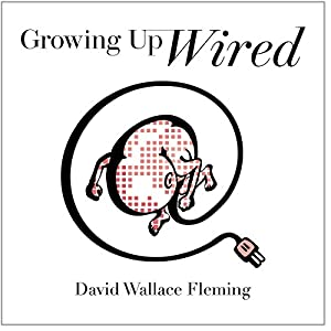 Growing up Wired Audiobook