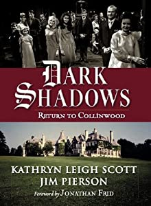 Dark Shadows: Return to Collinwood by Pomegranate Press