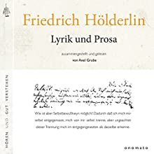 Lyrik und Prosa Hörbuch von Friedrich Hölderlin Gesprochen von: Axel Grube