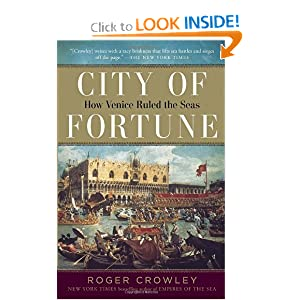 City of Fortune: How Venice Ruled the Seas by