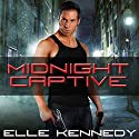 Midnight Captive: Killer Instincts Series #6 Audiobook by Elle Kennedy Narrated by Allyson Ryan