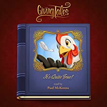 It's Quite True (GivingTales) Audiobook by Hans Christian Andersen Narrated by Paul McKenna