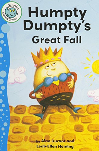 humpty-dumptys-great-fall-tadpoles-nursery-crimes
