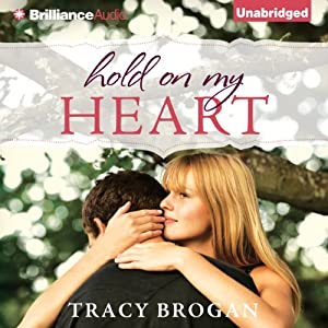 Hold on My Heart | [Tracy Brogan]