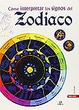 img - for COMO INTERPRETAR LOS SIGNOS DEL ZODIACO book / textbook / text book
