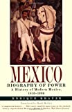 Mexico: Biography of Power (0060929170) by Enrique Krauze