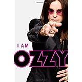 I Am Ozzyby Ozzy Osbourne