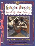 Edgar Degas: Paintings That Dance (Smart About Art)