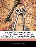 img - for Das Bevolkerungsgesetz Des T. R. Malthus Und Der Neueren Nationalokonomie (German Edition) book / textbook / text book