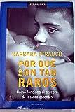 img - for Por Que Son Tan Raros/Why They Are So Weird (Arena Abierta) (Spanish Edition) book / textbook / text book
