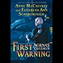 First Warning: Acorna's Children, Book 1 Audiobook by Anne McCaffrey, Elizabeth Ann Scarborough Narrated by Cassandra Morris