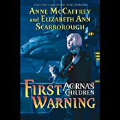 First Warning: Acorna's Children, Book 1 | Anne McCaffrey, Elizabeth Ann Scarborough