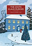 The Santa Klaus Murder: A British Library Crime Classic