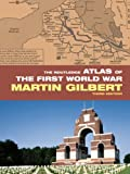The Routledge Atlas of the First World War (Routledge Historical Atlases)