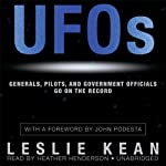 UFOs: Generals, Pilots, and Government Officials Go on the Record | Leslie Kean